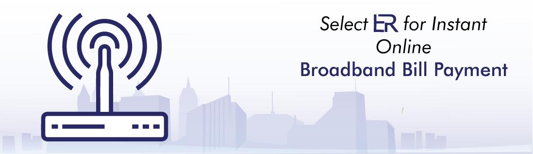select-er-for-instant-online-broadband-bill-payment-empirereearn.com
