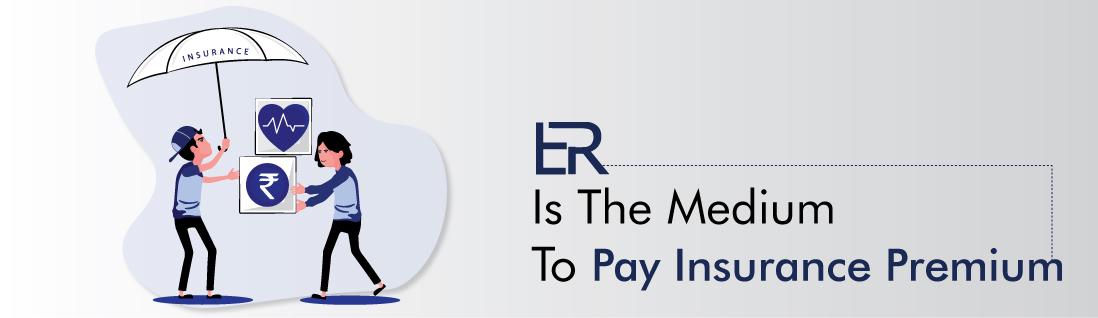 er-is-the-medium-to-pay-insaurance-premium-empirereearn.com